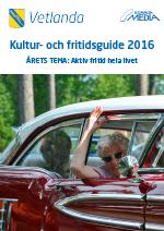 Vetlanda Kultur- & Fritidsguide 2016