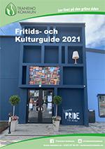 Tranemo Fritids- & Kulturguide / Tranemo Fritids- & Kulturguide 2021