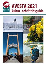 Avesta Kultur- & Fritidsguide / Avesta Kultur- & Fritidsguide 2021